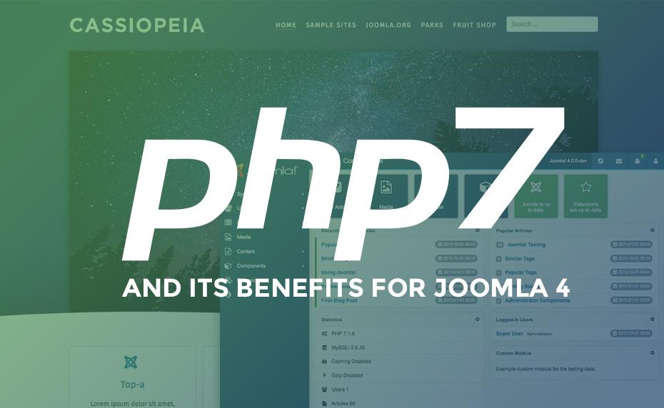 Joomla 4 and PHP7 benifits